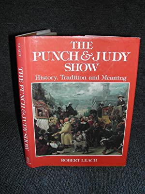 The Punch and Judy Show : History, Tradition and Meaning