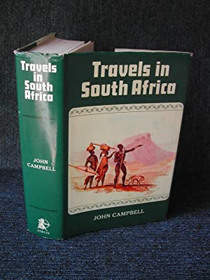 Travels in South Africa by Campbell, John