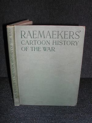 Raemaekers' Cartoon History of the War Volume One the First Twelve Months of War by Raemaeker, Lo...
