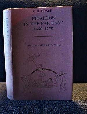 Fidalgos in the Far East 1550-1770: Boxer, C.R.