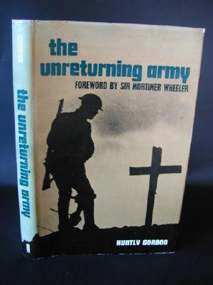 The Unrelenting Army : a Field-Gunner in Flanders, 1917 - 18 by Gordon, Huntly