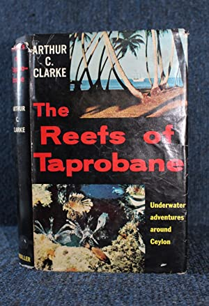 The Reefs of Taprobane Underwater Adventures Around Ceylon by Clarke, Arthur C.