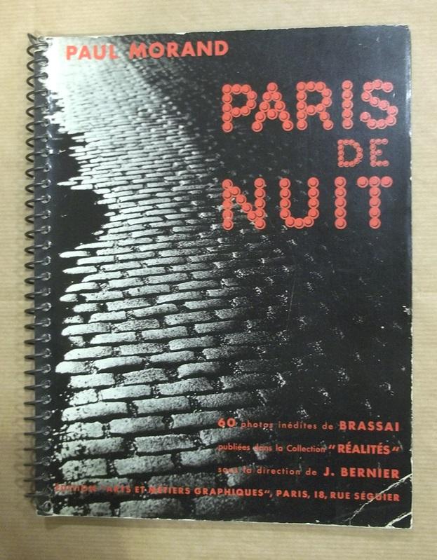 Paris de nuit. 60 photos inédites de Brassaï. Texte de Paul Morand.