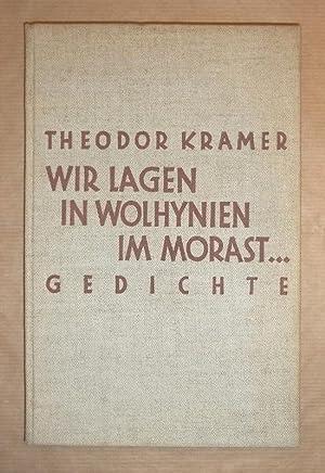 Wir lagen in Wolhynien im Morast .: Kramer, Theodor: