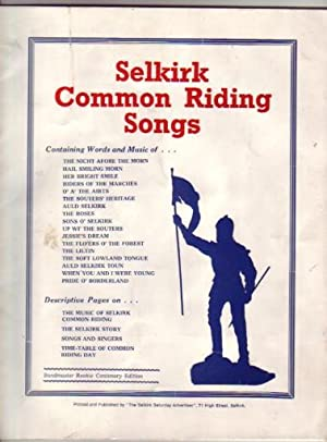 Selkirk Common Riding Songs.: Harper, Jack (major introduction and some arrangements)