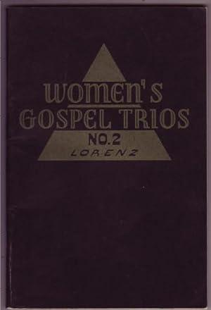 Women's Gospel Trios No. 2: Lorenz, Ellen James.