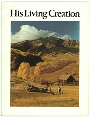 His Living Creation.: Muench, David.