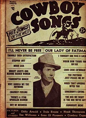 Cowboy Songs, Number 12 [Music Magazine, Hank: American Folk Publications.