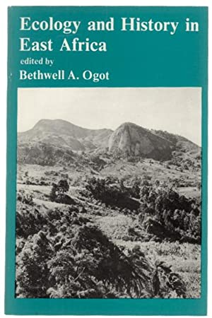 Hadith 7: Ecology and History in East Africa.: Ogot, Bethwell A., editor.
