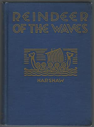 Reindeer of the Waves.: Harshaw, Ruth W; illustrated by Margaret Lannelli.