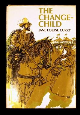 The Change-child.: Curry, Jane.