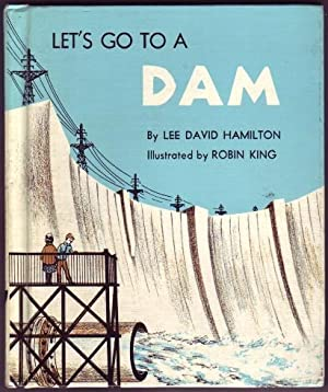 Let's Go to a Dam.: Hamilton, Lee David,