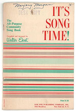 It's Song Time! The All-purpose Community Song: Ehret, Walter.