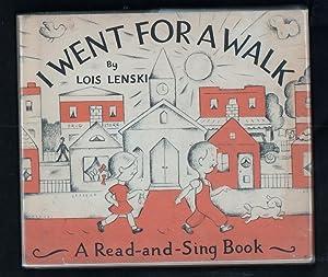 I Went for A Walk.: Lenski, Lois.