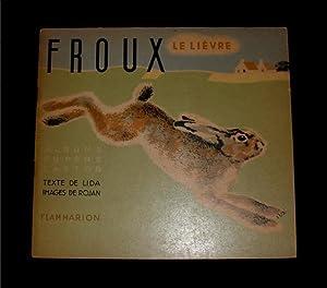 Froux, le lievre.: Lida (Faucher).