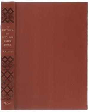 A History of English Brick Work.: Lloyd, Nathaniel