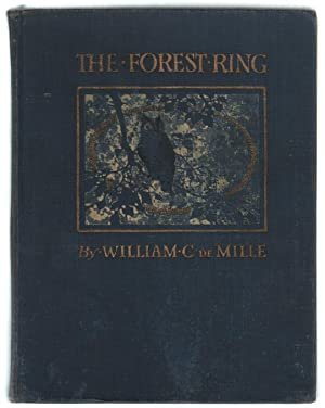 The Forest Ring.: De Mille, William C.