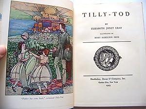 Tilly-Tod.: Gray, Elizabeth Janet, illustrted by Mary Hamilton Frye.