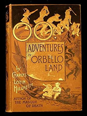 The Mysterious City of OO: Adventures in Orbello Land by the Author of The Masque of Death.: ...