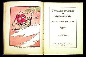 The Curious Cruise of Captain Santa.: Thompson, Ruth Plumly.