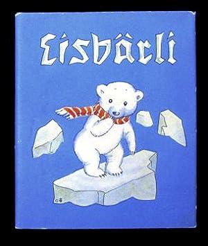Eisbärli. (Barli the Ice Bear): Bohatta-Morpurgo, Ida.