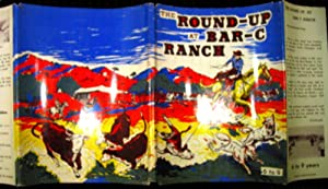 The Round-Up at Bar-C Ranch.: Cross, Genevieve.