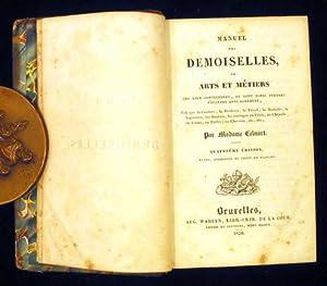 Manuel des Demoiselles ou Arts et Métiers qui leur conviennent, et dont elles peuvent s&#x27...