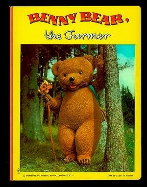 Benny Bear the Farmer.: Turnor, Mary M.