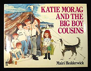 Katie Morag and the Big Boy Cousins.: Hedderwick, Mairi.