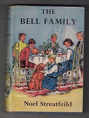 The Bell Family (Family Shoes US): Streatfeild, Noel.