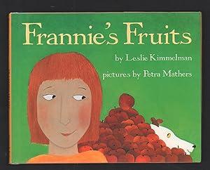 Frannie's Fruits.: Kimmelman, Leslie.