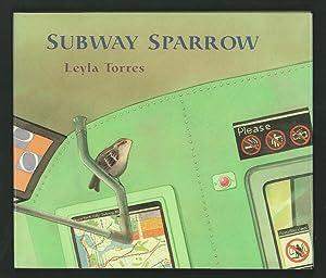 Subway Sparrow.: Torres, Leyla.