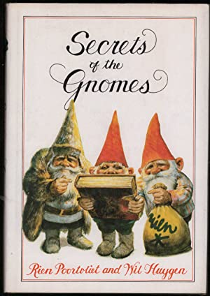 Secrets of the Gnomes.: Huygen, Wil.