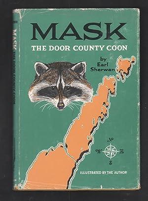 Mask, the Door County Coon.: Sherwan, Earl.