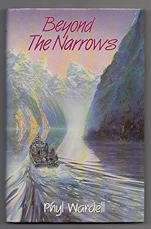 Beyond the Narrows.: Wardell, Phyl.