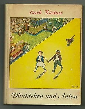 Pünktchen und Anton, ein roman für kinder.: Kästner, Erich.