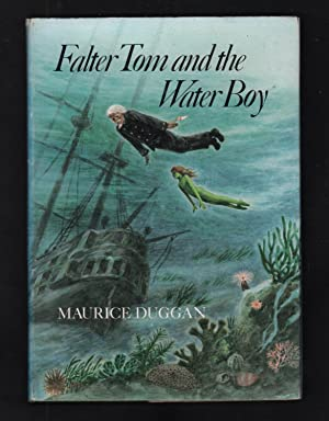 Falter Tom and the Water Boy.: Duggan, Maurice.