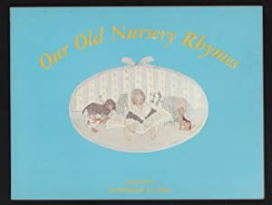 Our Old Nursery Rhymes.: Mother Goose (Le