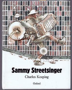 Sammy Streetsinger.: Keeping, Charles.