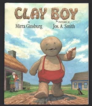 Clay Boy, adapted from a Russian folk: Ginsburg, Mirra.