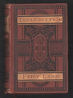 Treasures from Fairy Land.: Raymond, Rossiter and Grace Greenwood. (pseud)