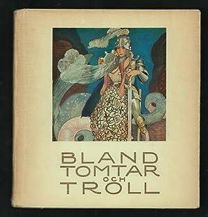 Bland Tomtar och Troll. (Among Gnomes and: Granér, Cyrus, editor.