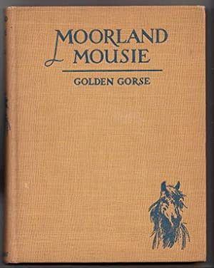 Moorland Mousie: Gorse, Golden.