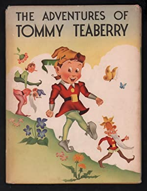 The Adventures of Tommy Teaberry.: anon.
