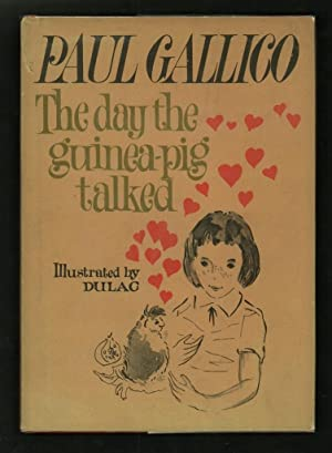 The Day the Guinea-Pig Talked.: Gallico, Paul.