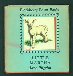 Little Martha.: Pilgrim, Jane.