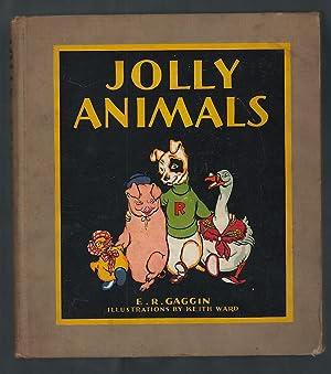 Jolly Animals: Gaggin, E. R.