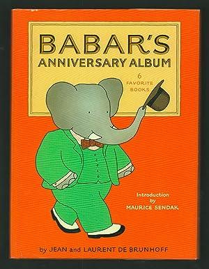 Babar's Anniversary Album.: de Brunhoff, Jean and Laurent.