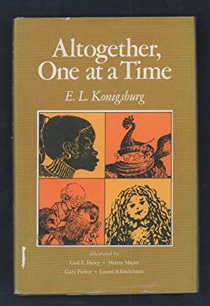 Altogether One At a Time: Konigsburg, E. L.