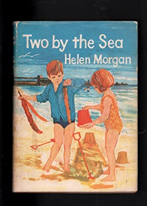 Two by the Sea.: Morgan, Helen.